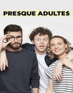 Presque adultes